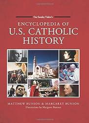 Encyclopedia of U.S. Catholic History