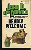 Deadly Welcome, John D. MacDonald, 0449136825