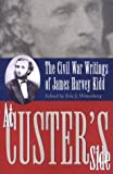 At Custer's Side, James Harvey Kidd, Eric J. Wittenberg, 0873386876