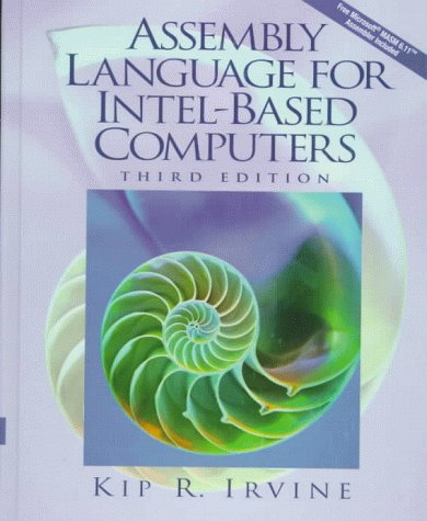 Assembly Language for Intel-Based Computers (3rd Edition) by Macmillan Coll Div