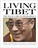 Living Tibet, Bill Warren and Nanci H. Rose, 1559390425