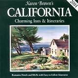 Karen Brown's 2001 California: Charming Inns & Itineraries (Karen Brown's California. Charming Inns & Itineraries)