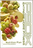 P90X Nutrition Plan - Eating for Power Performance - Extreme Home Fitness - Paperback - Revised Edition January 2009