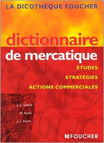 Read Online Dictionnaire de mercatique pdf epub