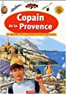 Copain de la Provence par Moirenc