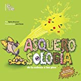 img - for Asquerosologia / Grossology: De La Cabeza a los Pies / From Head to Toe (Spanish Edition) book / textbook / text book