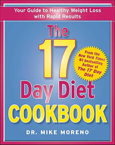 - The 17 Day Diet Cookbook: 80 All New Recipes for Healthy Weight Loss
