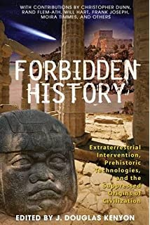 Forbidden Science: From Ancient Technologies to Free Energy ...