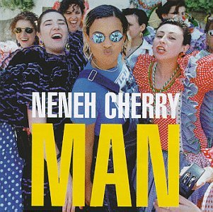 Image result for NENEH CHERRY MAN