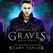 Garden of Graves: House of Royals, Book 8 | Keary Taylor