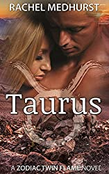 Taurus: Book 3 (The Zodiac Twin Flame Series)