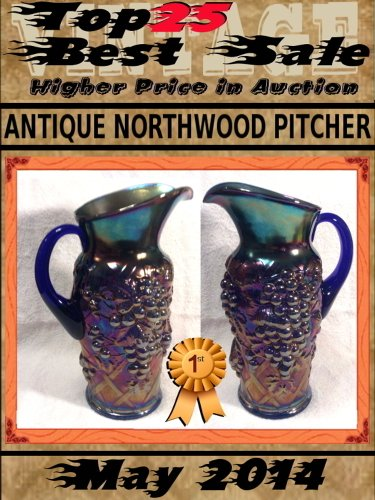 (Top25 Best Sale - May 2014 - Antique Northwood Pitcher)