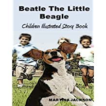 Beatle The Little Beagle: Children's Illustrated Story Book