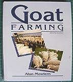 Goat Farming, Alan Mowlem, 0852361831