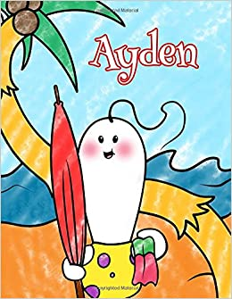 Ayden Personalized Childrens Coloring Book Ima Gonna Color My Day At The Beach Black River Art 9781981334957 Amazon Books