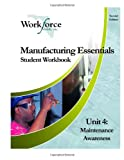 Manufacturing Essentials - Maintenance Awareness, Workforce Florida Inc. Staff, 1490322086