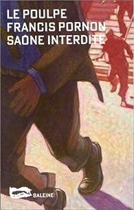 Saône interdite par Francis Pornon
