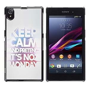 TECHCASE**Cubierta de la caja de protección la piel dura para el ** Sony Xperia Z1 L39 C6902 C6903 C6906 C6916 C6943 ** Keep Monday Funny Text Work Office Job