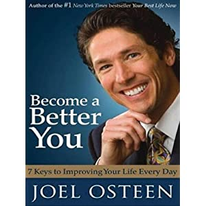 Become a Better You: 7 Keys to Improving Your Life Every Day (Wheeler Hardcover)