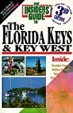 The Insiders' Guide to the Florida Keys and Key West, Vicki Shearer and Janet Ware, 1573800910