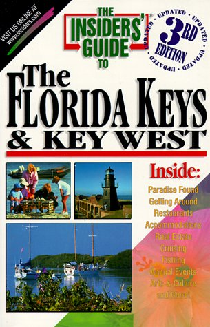 The Insiders' Guide to the Florida Keys & Key West (Insiders Guide To Florida Keys & Key West)