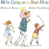 We are going on a bear hunt. Ediz. illustrata (CBH Children / Picture Books)