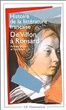 HISTOIRE DE LA LITTERATURE FRANCAISE. De Villon à Ronsard, XVème-XVIème siècles