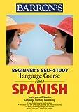 Beginner's Self-Study Course Spanish, Maria Engracia Lopez Sanchez, Dominique Nissler, 0764178954