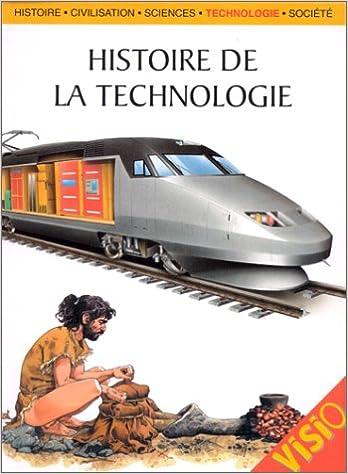 En ligne téléchargement Histoire de la technologie pdf