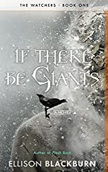 If There Be Giants (The Watchers Book 1)