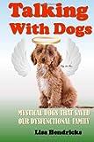 Talking with Dogs, Lisa Hendricks, 1491267089
