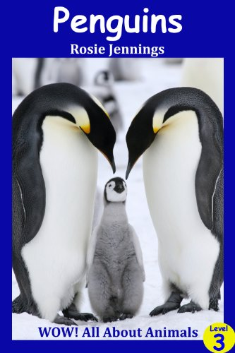 Penguins (WOW! All About Animals - Internet Linked) (English Edition)