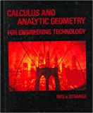 Calculus and Analytical Geometry for Engineering Technology, Rice, 0827338686