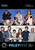 Girls: Cast and Creators PaleyFest