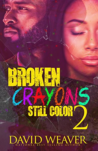 Broken Colors - Broken Crayons Still Color 2: Based on a True Story