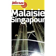 Malaisie - Singapour 2016/2017 Petit Futé (Country Guide) (French Edition)