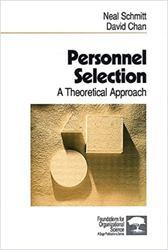 Personnel Selection: A Theoretical Approach (Foundations for Organizational Science)