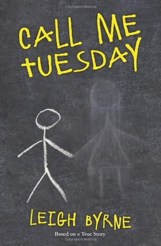 Download Call Me Tuesday [Paperback] [2012] (Author) Leigh Byrne pdf epub
