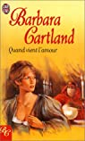 Quand vient l'amour par Cartland
