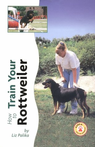 How to Train Your Rottweiler (Tr-104)
