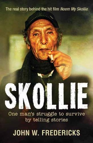 Download Skollie: One man's struggle to survive by telling stories pdf epub