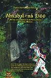 Ahkabal-Ná 2100, Pablo Hernández Encino, 1463309902
