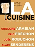 img - for La cuisine vue par ses grands chefs (French Edition) book / textbook / text book