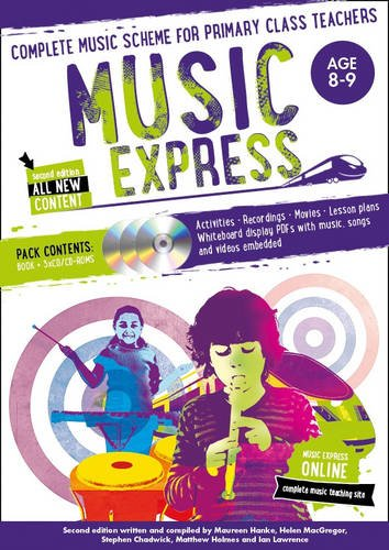 (Music Express: Age 8-9 (Book + 3CDs + DVD-ROM): Complete Music Scheme for Primary Class Teachers)