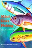 Maui Goes Fishing, Julie S. Williams, 0824813901