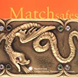 img - for Matchsafes: Cooper-Hewitt, National Design Museum, Smithsonian (Cooper Hewitt National Design Museum, Smithsonian Institution) book / textbook / text book