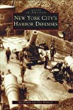 New York City's Harbor Defenses, Glen Williford and Leo Polaski, 0738512338