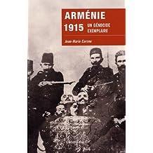 Arménie 1915 : Un génocide exemplaire (Sciences Humaines et Essais) (French Edition)