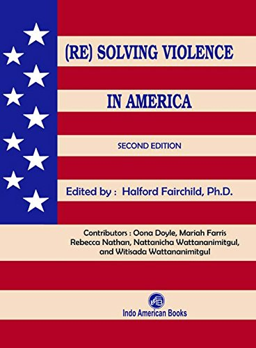 (Re)Solving Violence In America 2nd edition PDF