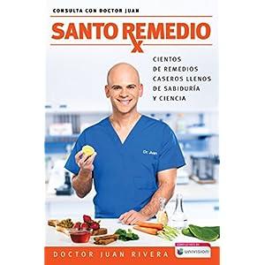 Santo Remedio del doctor Juan Rivera | Letras y Latte